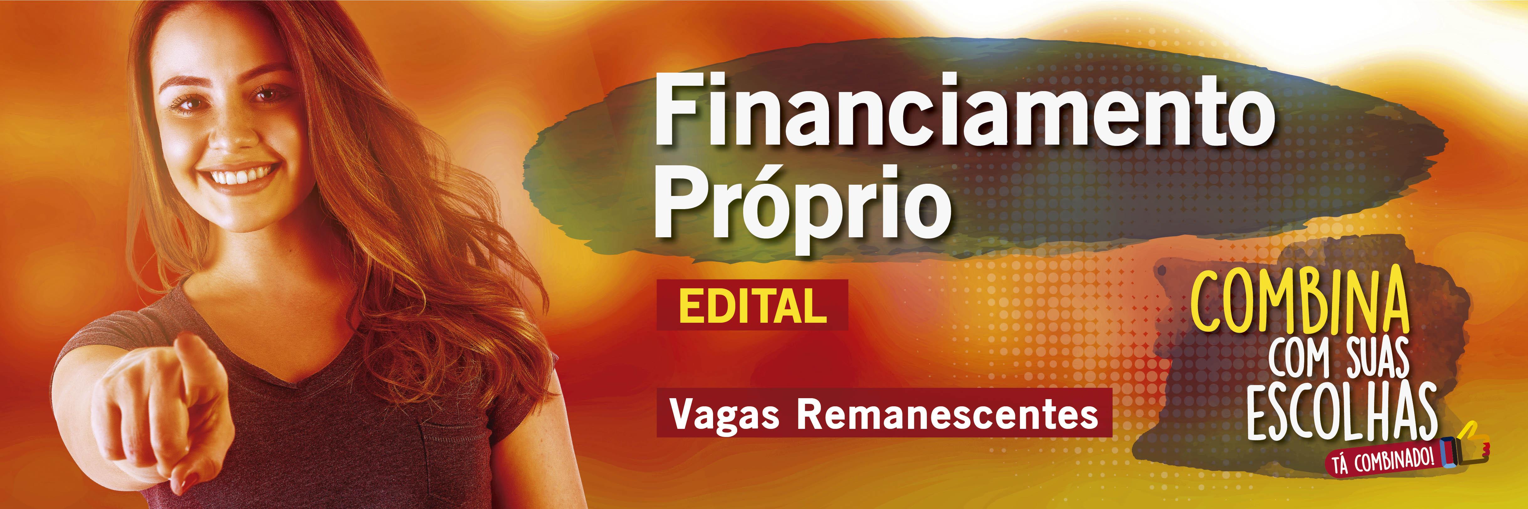 Financiamento Próprio - Vagas Remanescentes